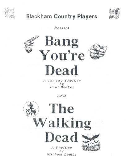 Bang You're Dead + The Walking Dead